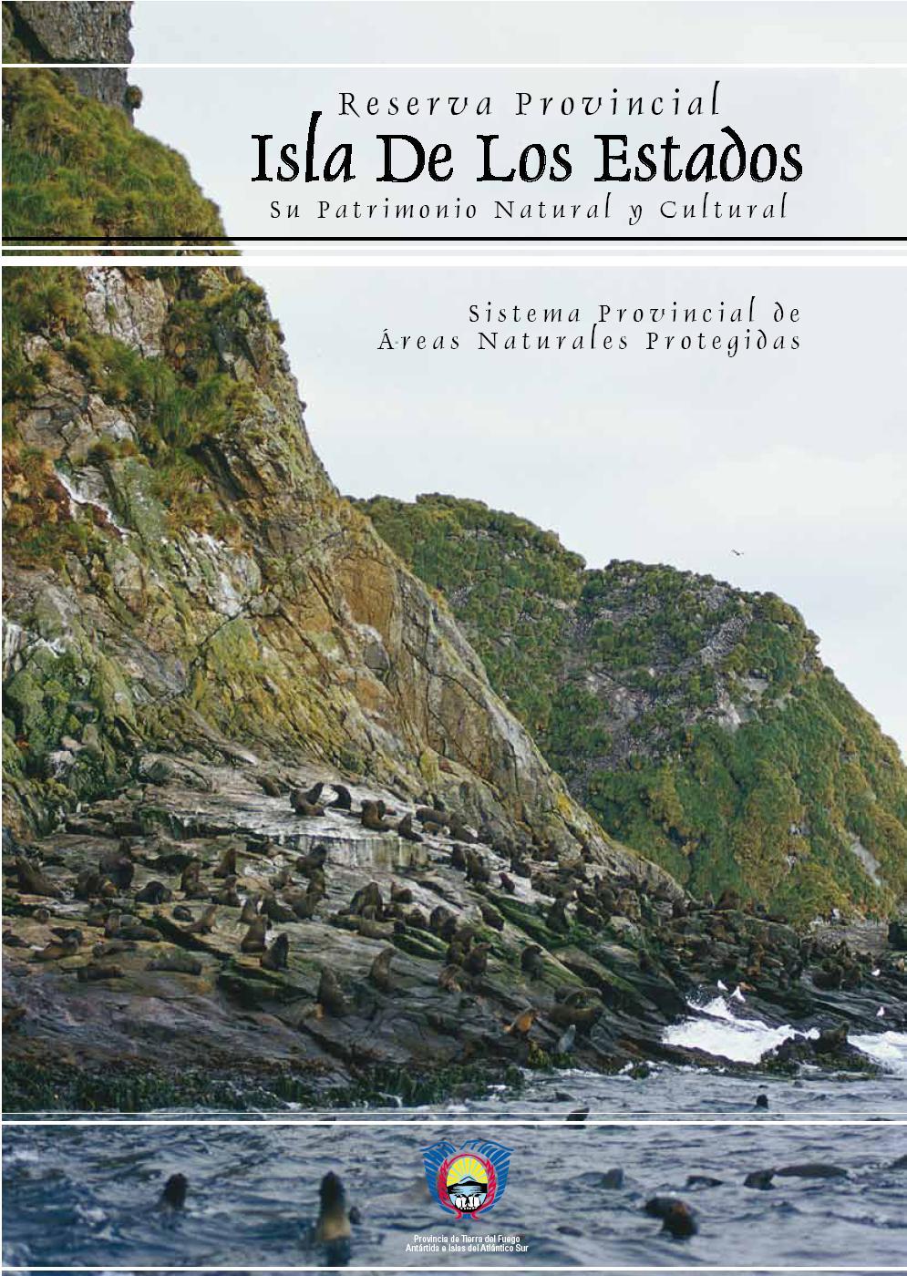 Reserva Provincial Isla De Los Estados Fundacion Vida Silvestre